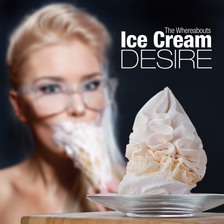 Ice Cream Desire (2014)